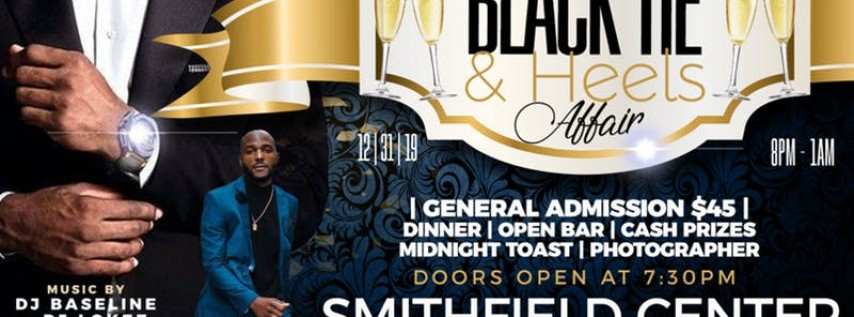 New Year's Eve Black Tie & Heels Affair
