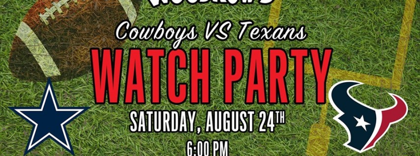 Cowboys vs. Texans Pre Season Watch Party