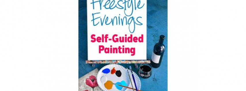 Freestyle Evenings-Self Guided Painting