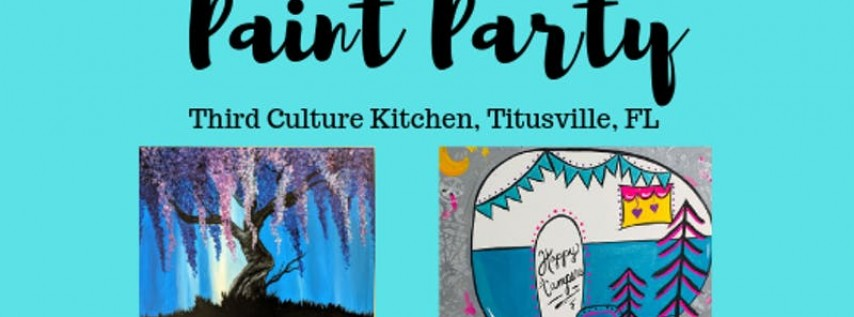 Paint Night @Third Culture Kitchen