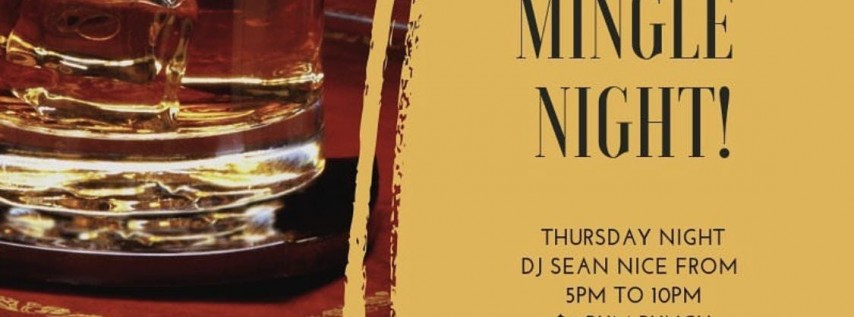 Mix n' Mingle Thursday's @ Get It Inn II (ALL DAY HAPPY HOUR)