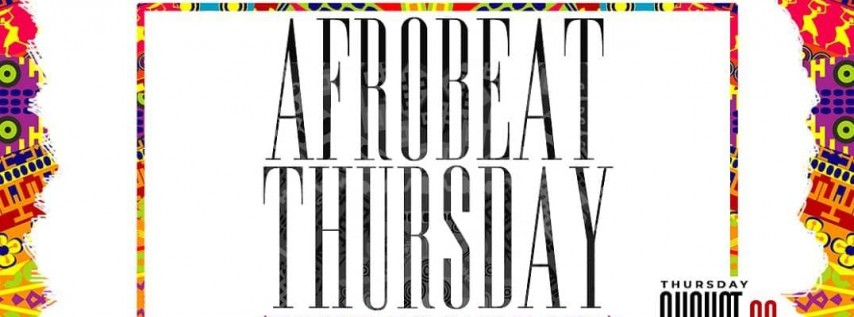 AFROBEAT THURSDAYS