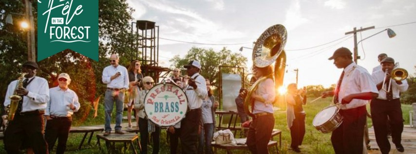 Fete in the Forest featuring Preservation Hall Brass Band