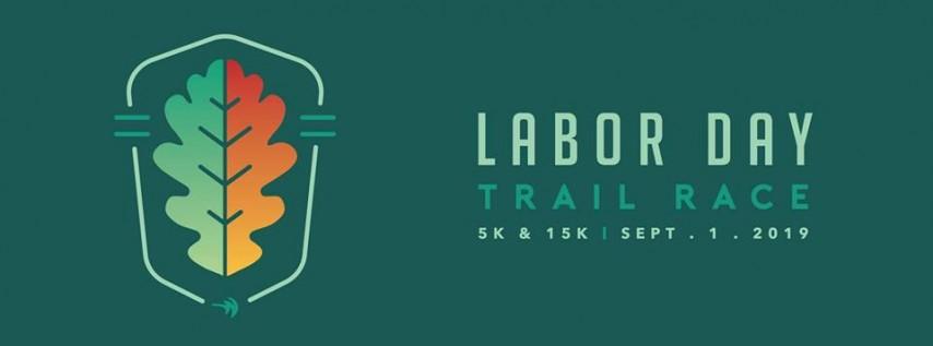 Labor Day Trail Race (5K / 15K)