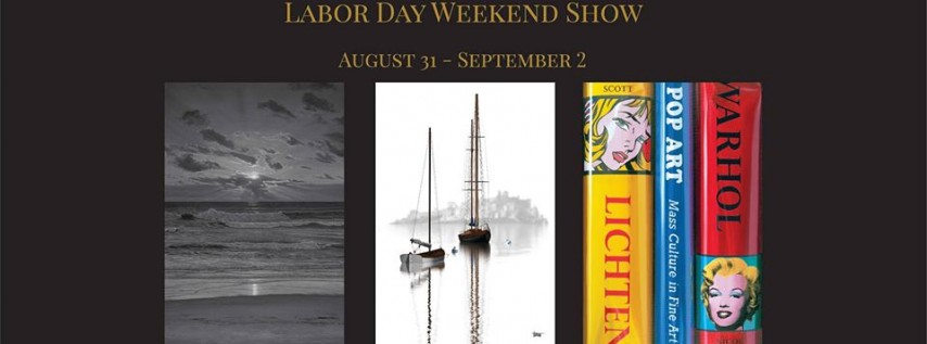 Labor Day Weekend Show