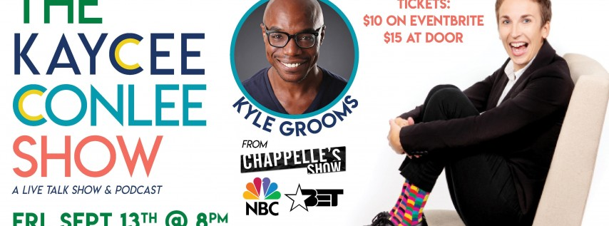 The Kaycee Conlee Show featuring Kyle Grooms