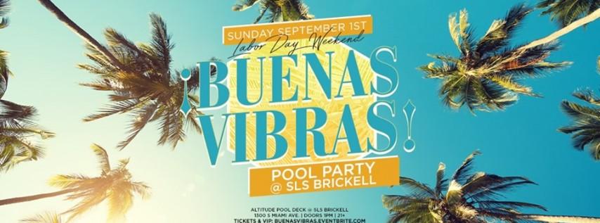 ¡Buenas Vibras! Pool Party