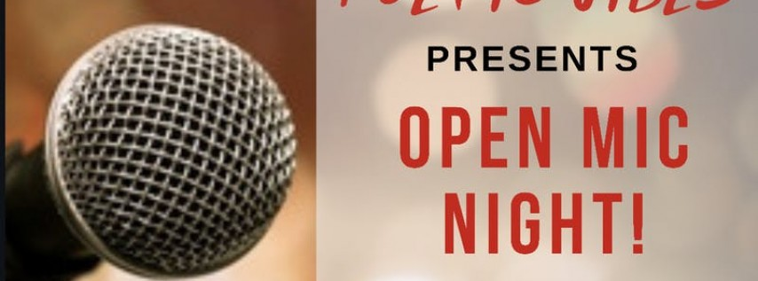 Poetic Vibes - Spoken Word, Poetry, Music & More!
