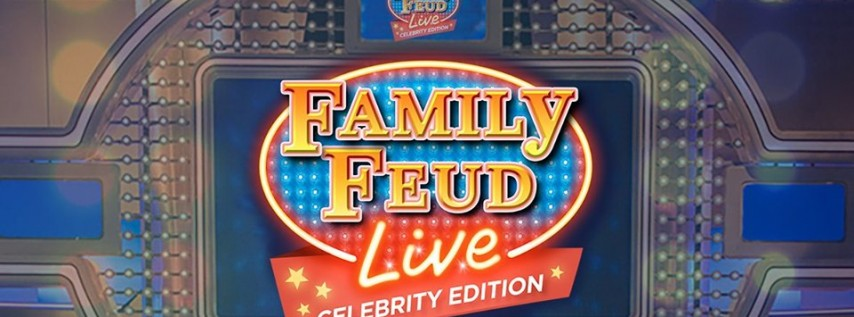 Family Feud Live - Celebrity Edition