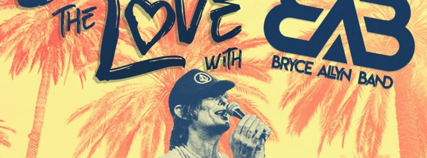 Spread the Love with Bryce Allyn Band 8.26