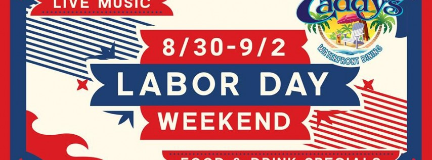 Labor Day Weekend at Caddy's Bradenton