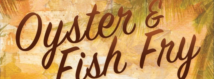Oyster & Fish Fry 2019