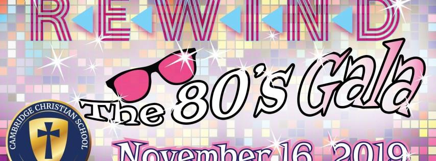 REWIND- The 80's Gala