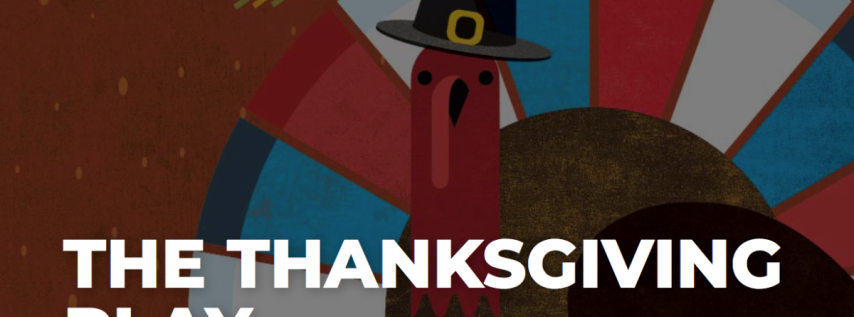 The Thanksgiving Play at Jobsite Theater!