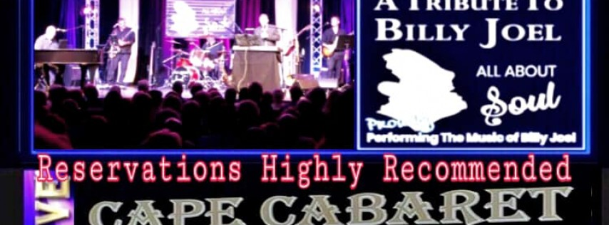 """Cape Cabaret Presents """"All About Soul"""" a tribute to Billy Joel"""