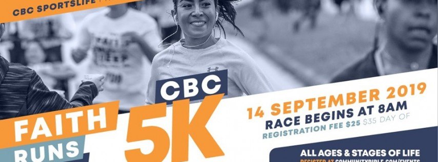 Faith Runs Deep - CBC 5K 2019