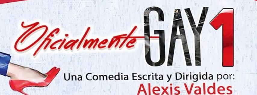 Oficialmente Gay 1 De Alexis Valdes - Funciones Especiales