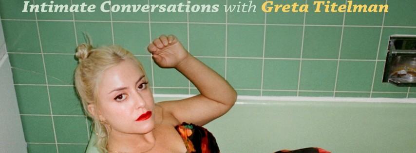 THE WORST LIVE - Intimate Conversations with Greta Titelman