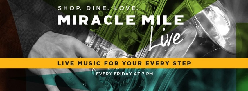 Miracle Mile Live Music Series