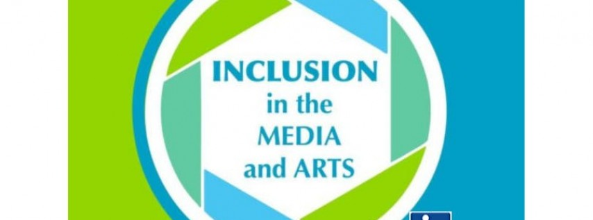 Inclusion in the Media and the Arts