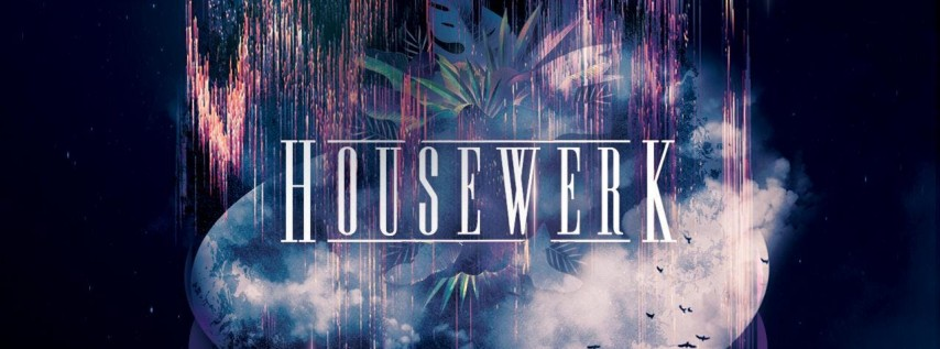 Housewerk XXIII w/ Halogen & Friends