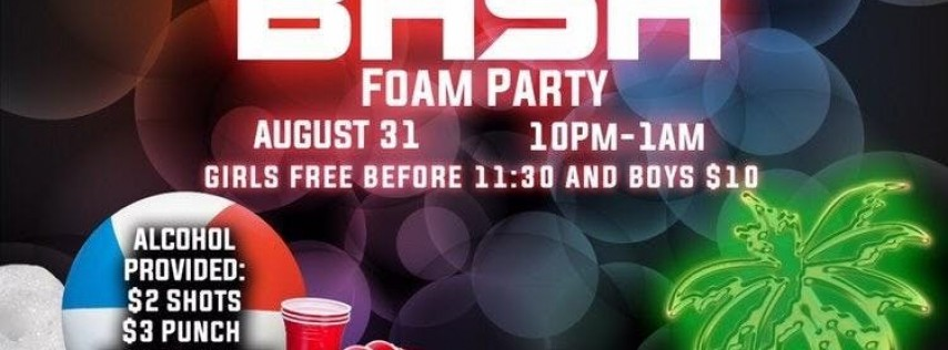 End of Summer Bash Foam Party