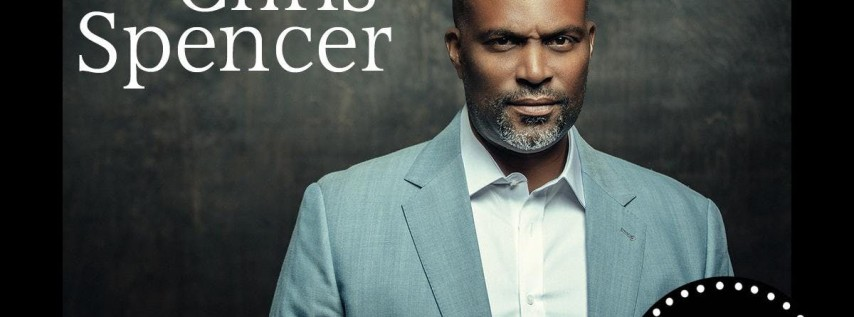 Chris Spencer - Saturday - 7:30pm
