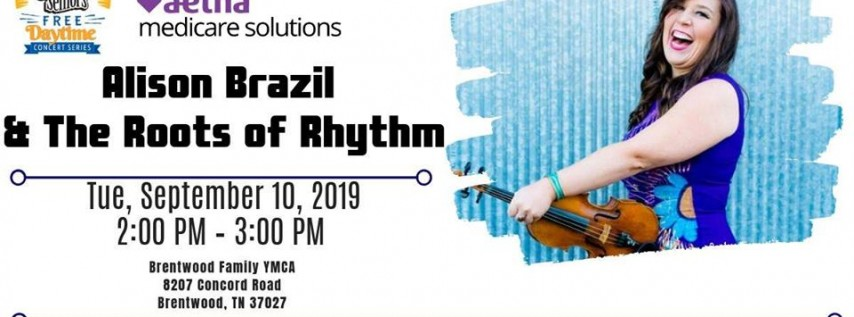 Music for Seniors presents Alison Brazil & the Roots of Rhythm