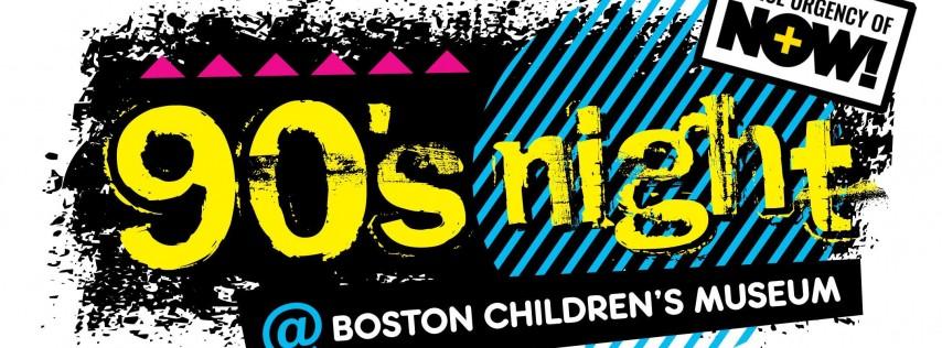 90's Night @ Boston Children's Museum Party (21+)