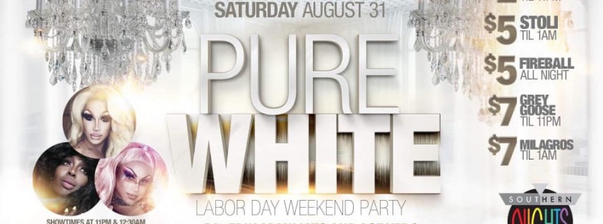 PURE WHITE Labor Day Weekend Party