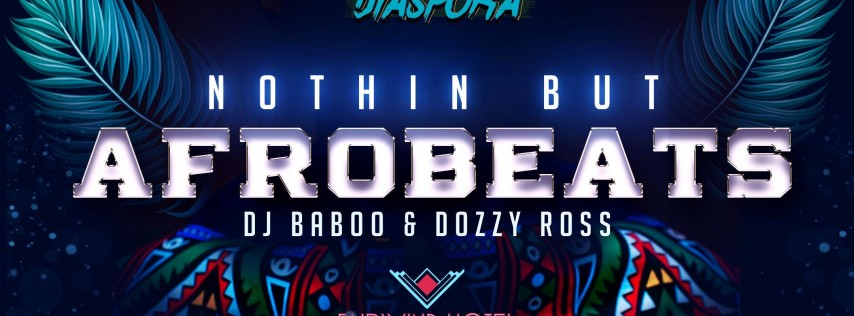 Nothing But Afrobeats Labor Day Party