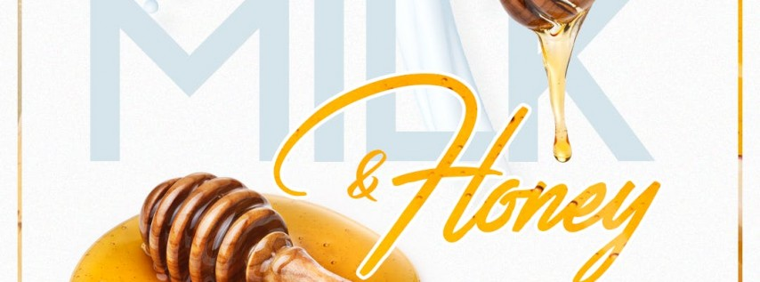 Milk & Honey | Labor Day (Day Party) | At Clutch