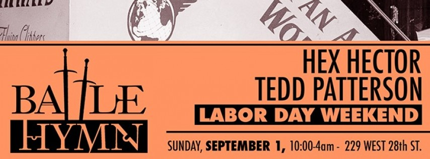Battle Hymn: Labor Day weekend