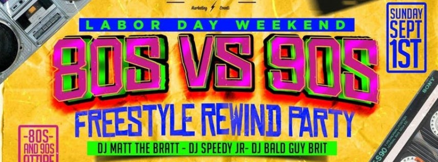 80s vs 90s Freestyle Rewind Party Labor Day Weekend