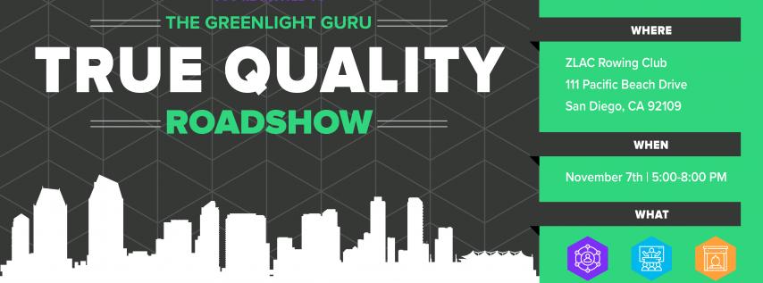The True Quality Roadshow - San Diego