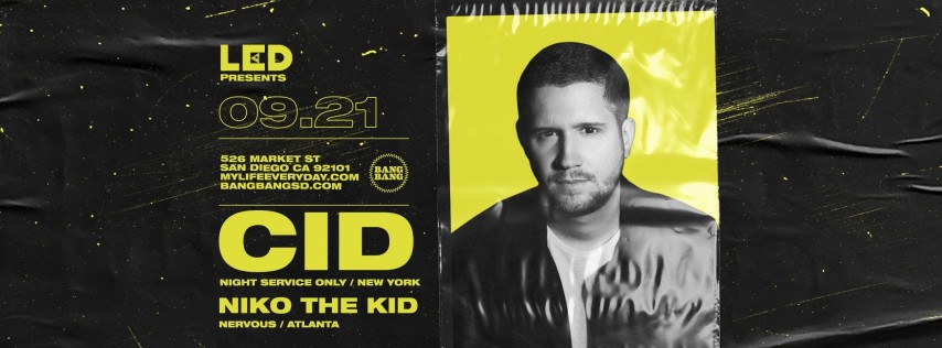 Cid + Niko The Kid @ Bang Bang