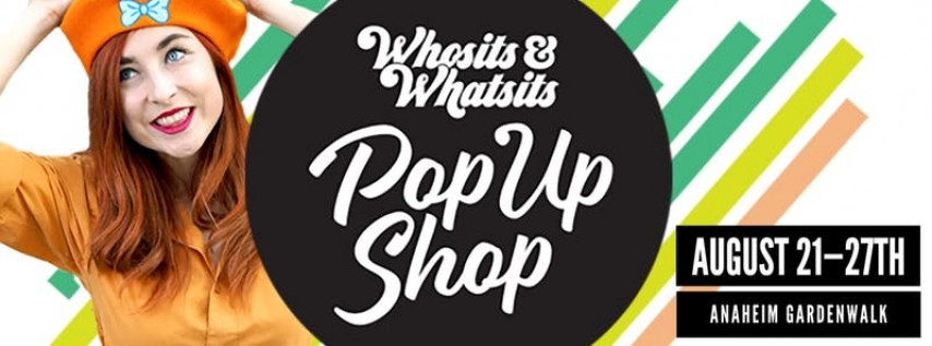 Whosits & Whatsits Pop-Up Shop