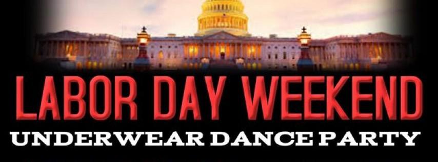 Labor Day Underwear Dance Party!