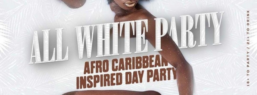 All White Day Party (Labor Day Weekend Special)