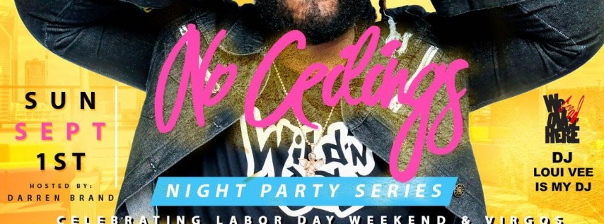 NO CEILINGS Party Series - Celebrating Labor Day Weekend & Virgos | Explict (Music Factory) | Sun, Sept 1 @ 9:30p