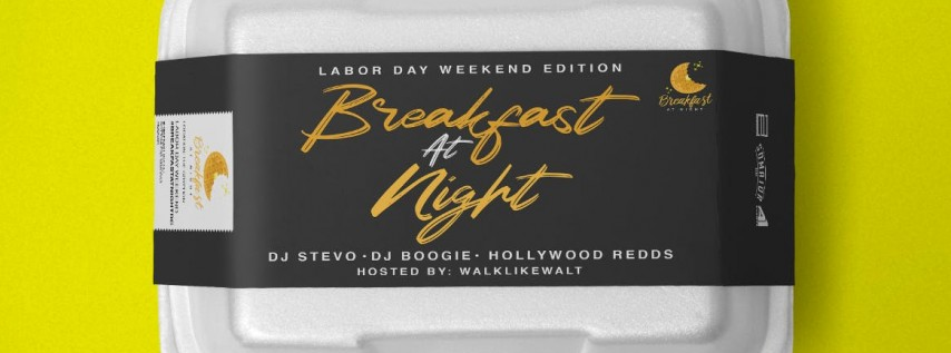 BREAKFAST AT NIGHT DC :: LABOR DAY WEEKEND @ THE GRYPHON