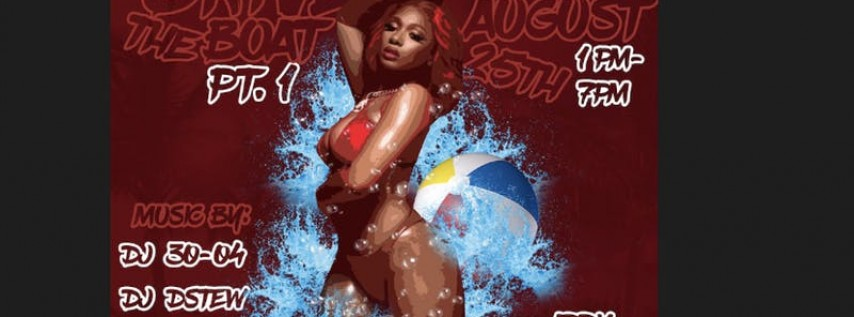Drive the Boat: Pool Party edition Presented by Underrated Ent.| Team Loade...