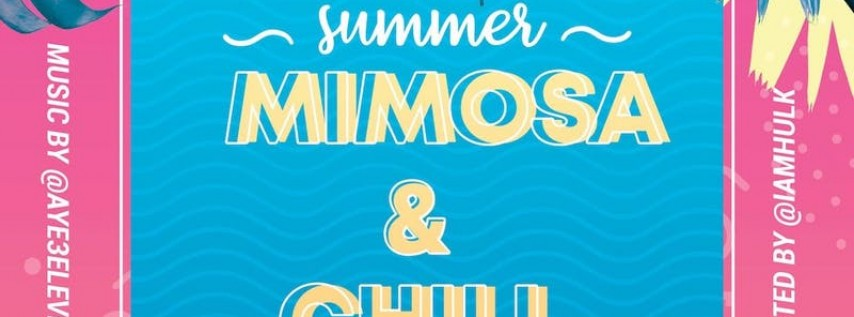 Mimosa & Chill