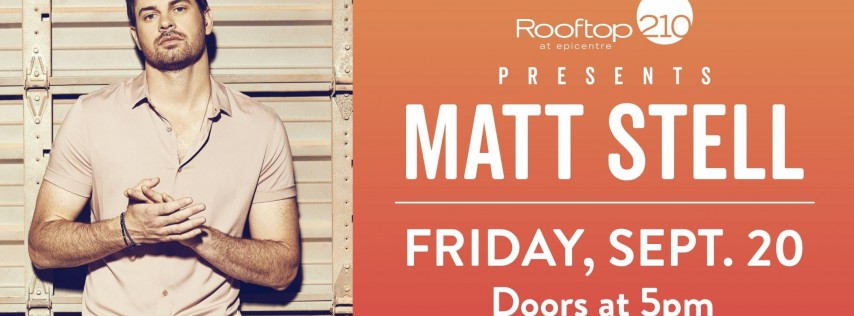 Matt Stell Live in Concert at Rooftop 210