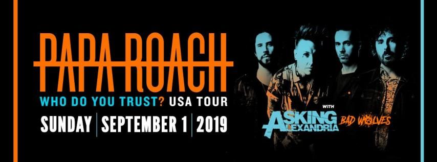 Papa Roach | Who Do You Trust? Tour
