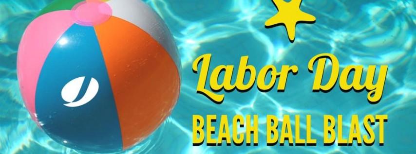 Labor Day Beach Ball Blast