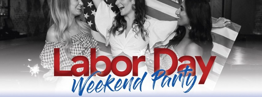Labor Day Eve Party