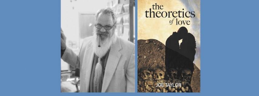 Joe Taylor - Theoretics of Love