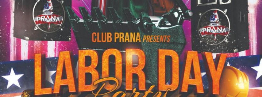 Labor Day Party at Club Prana