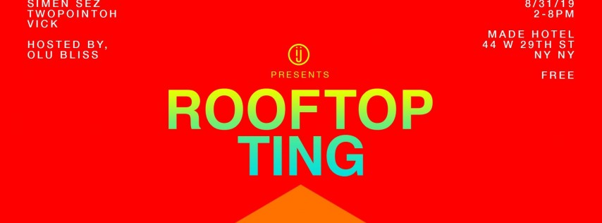 IJO MUNDO - LABOR DAY WKND : ROOFTOP TING | FREE